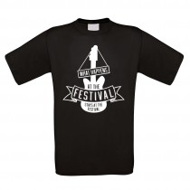 Funshirt weiß oder schwarz - als Tanktop, oder Shirt - what happens at the festival - stays at the festival