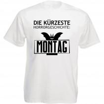 Funshirt weiß oder schwarz, als Tanktop oder Shirt - Die kürzeste Horrorgeschichte: Montag