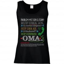 Funshirt weiß oder schwarz, als Tanktop oder Shirt - Problem mit den Eltern? Ruf Oma an.