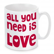 Tasse: All you need is love