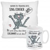 Kissen oder Tasse: Wenn du traurig bist, sing einfach.