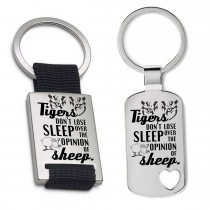 Schlüsselanhänger: Tigers dont lose sleep over the opinion of sheep