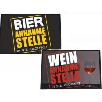 """Fußmatte """"Bier oder Wein Annahmestelle"""""""
