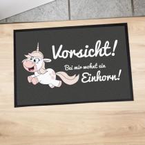 """Fußmatte """"Vorsicht! Bei mir wohnt ein Einhorn!"""""""