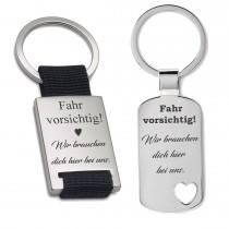 Metall Schlüsselanhänger - Fahr vorsichtig, wir brauchen dich hier bei uns