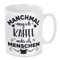Tasse Modell: Manchmal mag ich Kaffee mehr als Menschen.