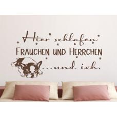 Wandtattoo Hier schlafen Frauchen & Herrchen und Ich