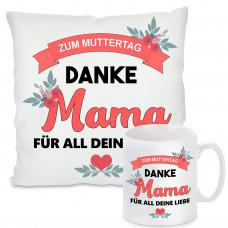 Kissen oder Tasse: Zum Muttertag - Danke Mama für all deine Liebe