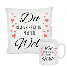 Kissen oder Tasse: Du bist meine kleine perfekte Welt