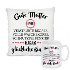 Kissen oder Tasse: Gute Mütter haben...