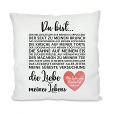 Kissen mit Motiv: Die Liebe meines Lebens (personalisierbar)