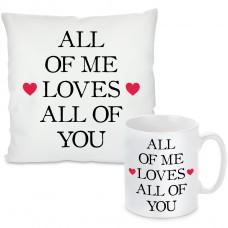 Kissen oder Tasse mit Motiv - All of me loves all of you