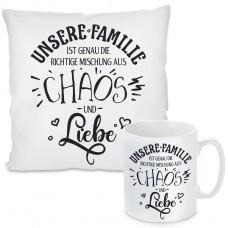 Kissen oder Tasse mit Motiv - Unsere Familie ist genau die richtige Mischung aus Chaos und Liebe.