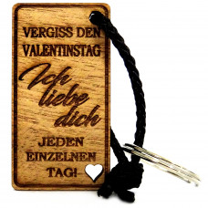 Gravur Schlüsselanhänger aus Holz Modell: Vergiss den Valentinstag