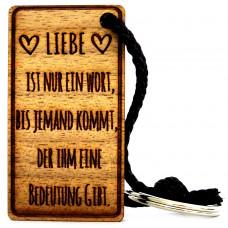 Gravur Schlüsselanhänger aus Holz Modell: Liebe ist nur ein Wort ...