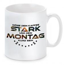 Tasse mit Motiv - Möge dein Kaffee stark und dein Montag kurz sein