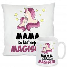 Kissen oder Tasse: Mama, Du bist magisch