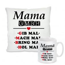Kissen oder Tasse: Mama GmbH