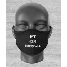 """Mund Nase Maske """"Ist kein Überfall"""" mit Gummizug"""