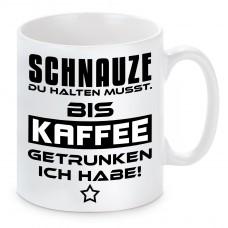 Tasse mit Motiv - Schnauze du halten musst - Kaffee