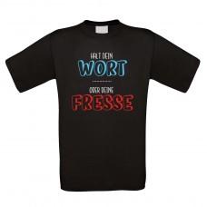 Funshirt weiß oder schwarz, als Tanktop oder Shirt -  Halt dein Wort oder deine Fresse.