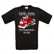 Funshirt oder Tanktop: TATÜ-TATA-Die Feuerwehr ist da.