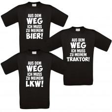 Funshirt weiß oder schwarz - AUS DEM WEG ICH MUSS ZU MEINEM - LKW / BIER / TRAKTOR