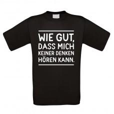 Funshirt weiß oder schwarz - als Tanktop, oder Shirt - Wie gut, dass mich keiner ...