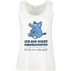 Funshirt weiß oder schwarz - als Tanktop, oder Shirt - Ich bin nicht übergewichtig ...