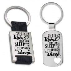 Schlüsselanhänger: Tigers dont lose sleep over the opinion of sheep
