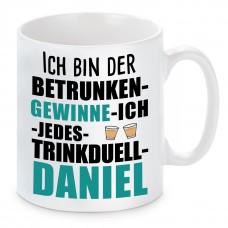 Tasse mit Motiv - ICH BIN DER BETRUNKEN GEWINNE ICH JEDES TRINKDUELL DANIEL