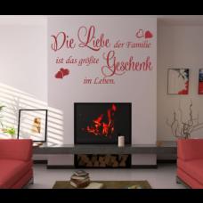 Wandtattoo Wandspruch Die Liebe der Familie...